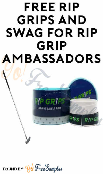 FREE Rip Grips and Swag for Rip Grip Ambassadors (Must Apply)