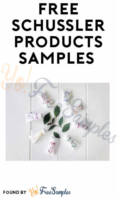 FREE Schussler Skin Care Products Samples (Email or Facebook Messenge)