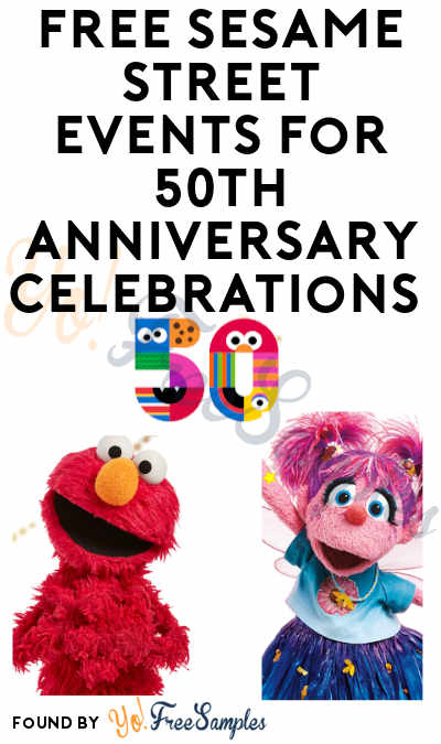 FREE Sesame Street Events For 50th Anniversary Celebrations