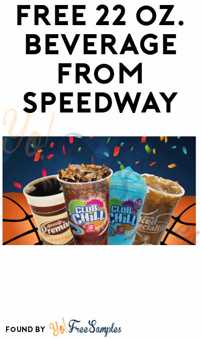 FREE 22 oz. Beverage from Speedway (Coupon Required)