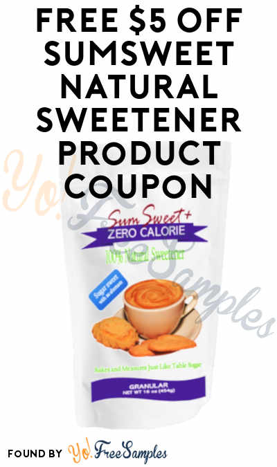 FREE $5 Off SumSweet Natural Sweetener Product Coupon
