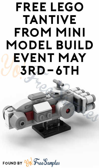 FREE LEGO Tantive From Mini Model Build Event May 3rd-6th