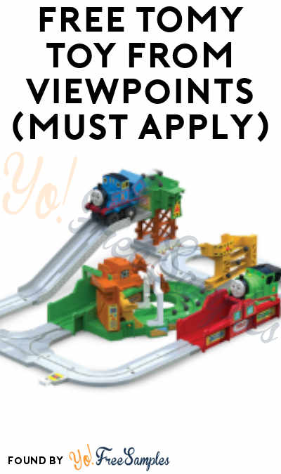 FREE TOMY Toy From ViewPoints (Must Apply)