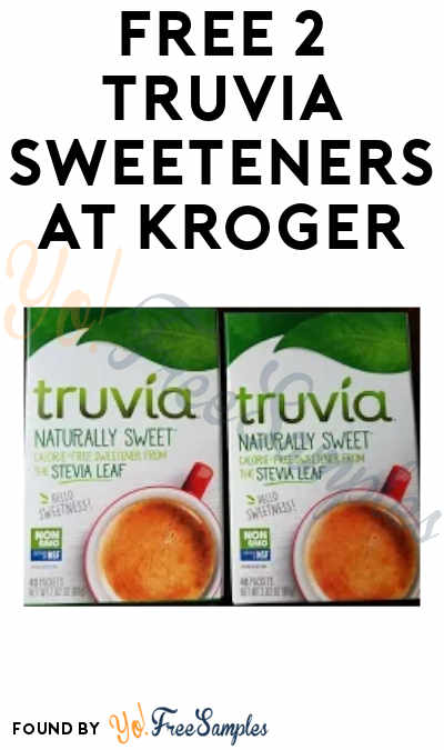 FREE 2 Truvia Sweeteners at Kroger (Coupon Required)