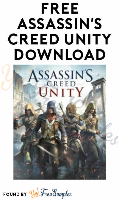 FREE Assassin's Creed Unity Download (Ubisoft Account Required)