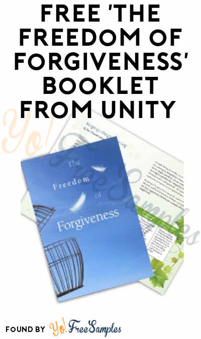 FREE The Freedom of Forgiveness Booklet from Unity