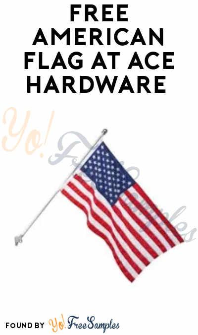 FREE American Flag at Ace Hardware (Saturday, May 25th)