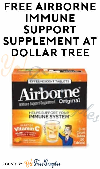 FREE Airborne Immune Support Supplement at Dollar Tree (Coupon Required)