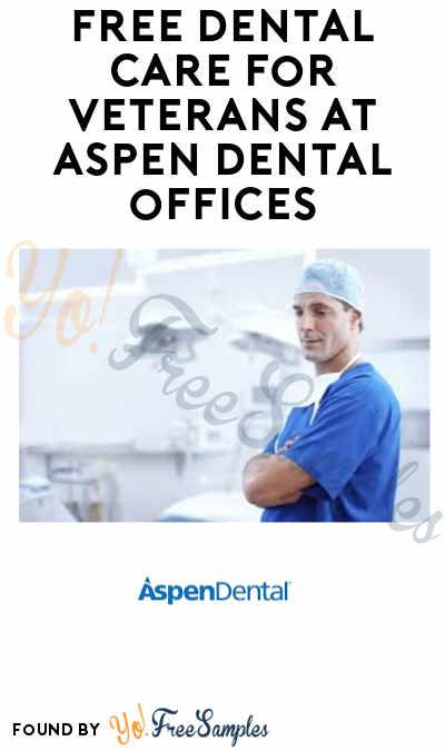 FREE Dental Care for Veterans at Aspen Dental Offices
