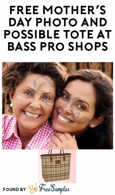 FREE Mother's Day Photo and Possible Tote at Bass Pro Shops (May 11 & 12)