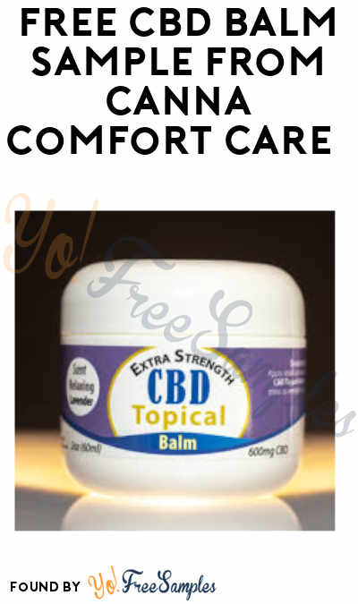 Possible FREE CBD Balm Sample from Canna Comfort Care