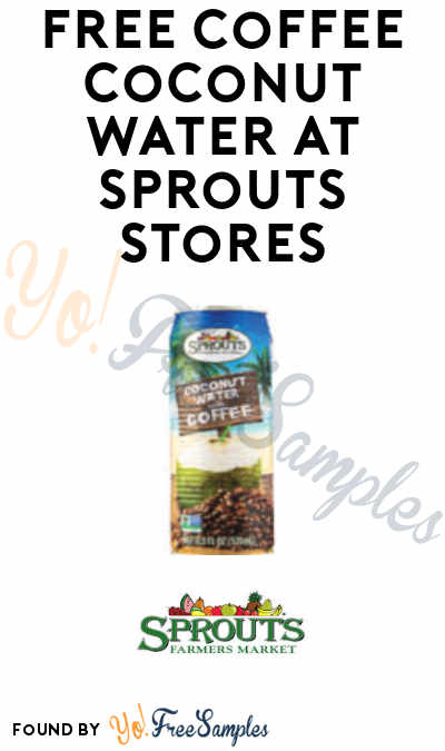 FREE Coffee Coconut Water at Sprouts Stores (App and Code Required)