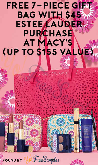 DEAL ALERT: FREE 7-Piece Gift Bag With $45 Estee Lauder Purchase At Macy's (Up to $155 Value)