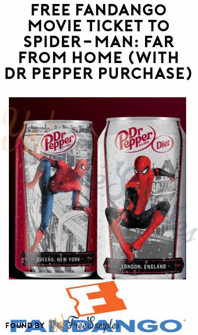 FREE Fandango Movie Ticket to Spider-Man: Far From Home (With Dr Pepper Purchase)