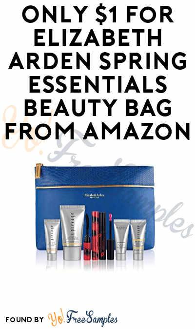 DEAL ALERT: Only $1 for Elizabeth Arden Spring Essentials Beauty Bag Valued At Over $101