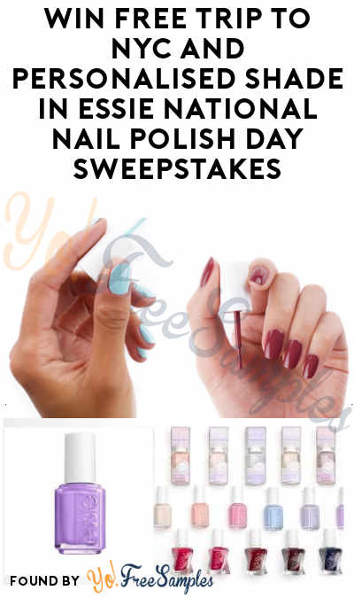 Win FREE Trip to NYC and Personalised Shade in Essie National Nail Polish Day Sweepstakes
