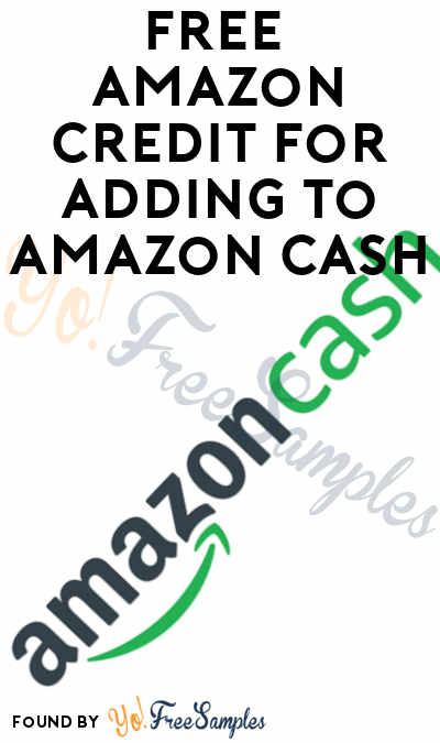 FREE $5 Amazon Credit For Adding $20 To Amazon Cash
