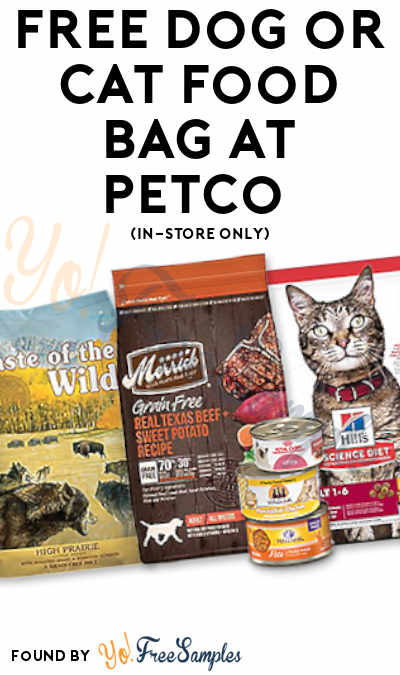 This Weekend: FREE Dog or Cat Food Bag At Petco (In-Store Only)
