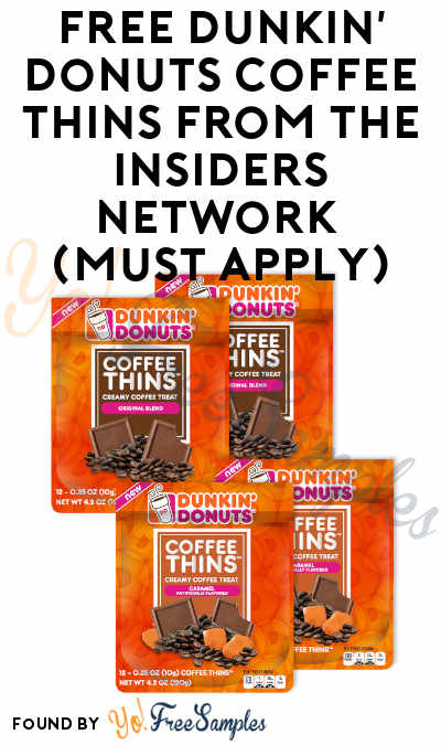 FREE Dunkin' Donuts Coffee Thins From The Insiders Network (Must Apply)