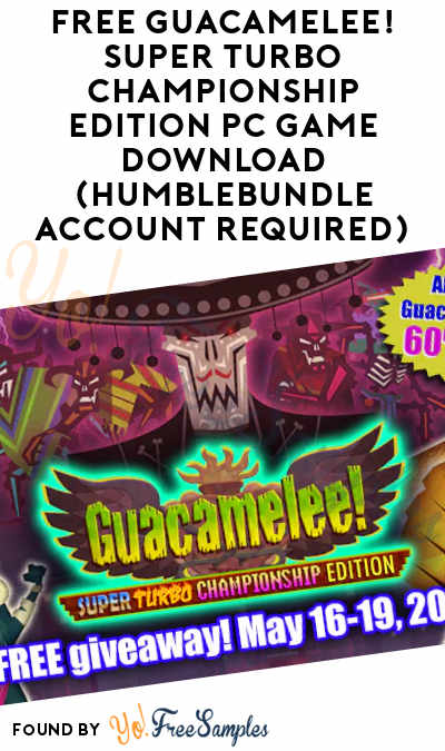 FREE Guacamelee! Super Turbo Championship Edition PC Game Download (HumbleBundle Account Required)
