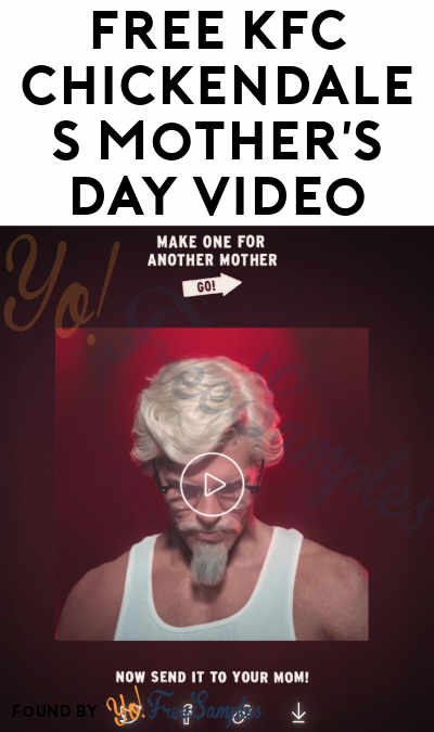 FREE KFC Chickendales Mother's Day Video