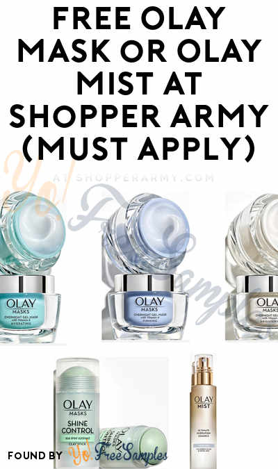 Back! FREE Olay Mask or Olay Mist At Shopper Army (Must Apply)