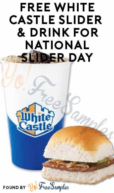 TODAY, 5/15! FREE White Castle Slider & Drink For National Slider Day