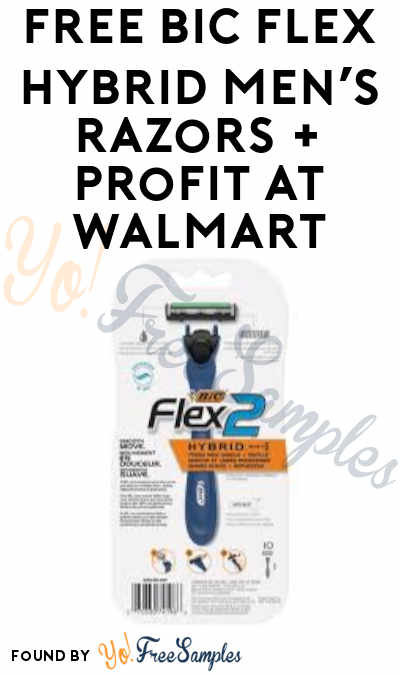 FREE Bic Flex Hybrid Men's Razors + Profit at Walmart