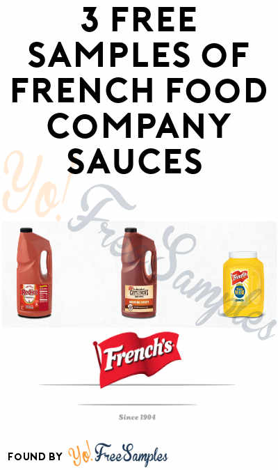 3 FREE Samples of French Food Company Sauces (Food Service Only)