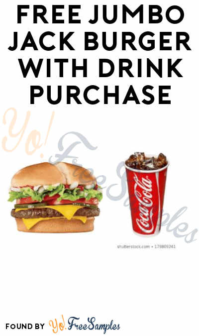 FREE Jack In The Box Jumbo Jack Burger With Drink Purchase (Sign Up for Texts)