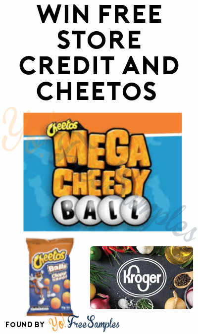 Enter Daily: Win FREE Store Credit and Cheetos in Kroger Cheetos Mega Cheesy Ball Scratch and Match Instant Wins