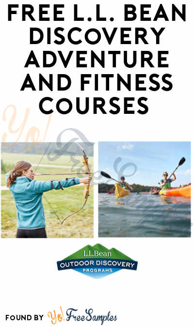 FREE L.L. Bean Discovery Adventure and Fitness Courses (Booking Required)