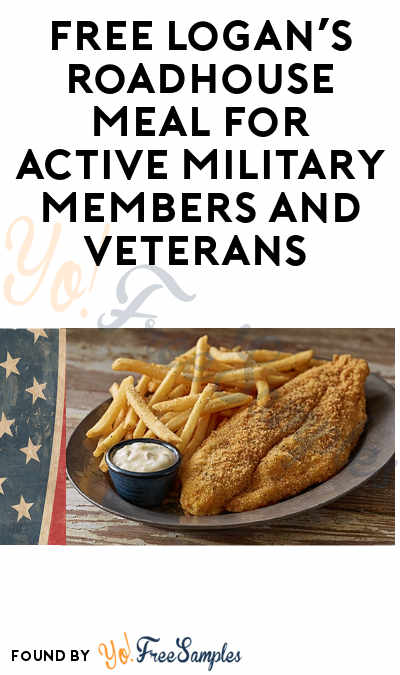 FREE Logan's Roadhouse Meal for Active Military Members and Veterans