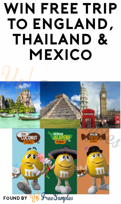Enter Daily: Win FREE Trip to England, Thailand & Mexico in M&M's Flavor Vote Sweepstakes