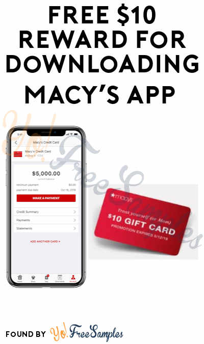 Possible FREE $10 Reward for Downloading Macy's App (Selected Customers)