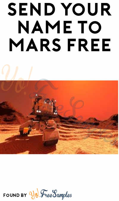 Send Your Name to Mars FREE