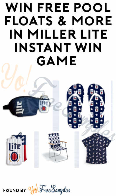 Enter Daily: Win FREE Pool Floats & More in Miller Lite Instant Win Game (Ages 21 And Older)