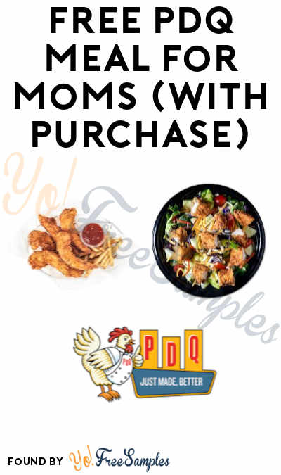 FREE PDQ Meal for Moms (With Purchase)