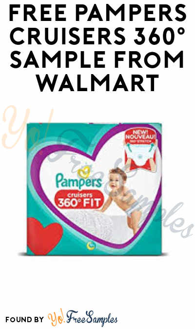 FREE Pampers Cruisers 360° Sample from Walmart