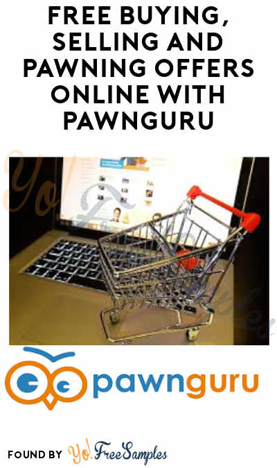FREE Buying, Selling and Pawning Offers Online with PawnGuru