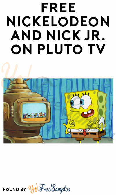 FREE Nickelodeon and Nick Jr. on Pluto TV