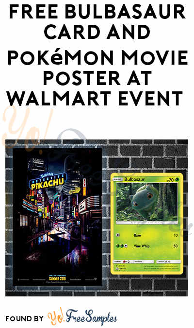 FREE Bulbasaur Card and Pokémon Movie Poster at Walmart Event