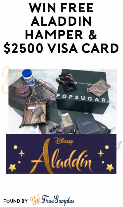 Win FREE Aladdin-Inspired Box & $2500 Visa Card in POPSUGAR Must Have Box Sweepstakes