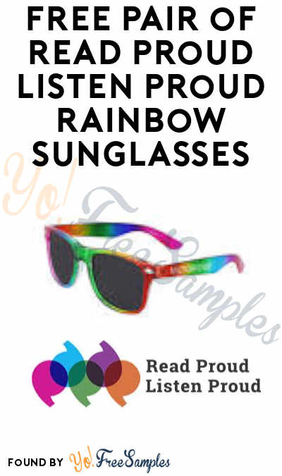 FREE Pair of Read Proud Listen Proud Rainbow Sunglasses
