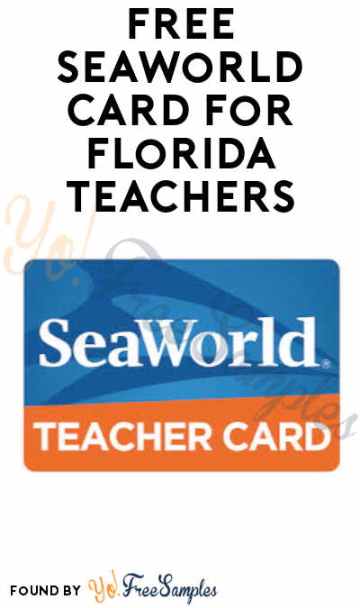 FREE SeaWorld Card for Florida Teachers (ID.me Required)