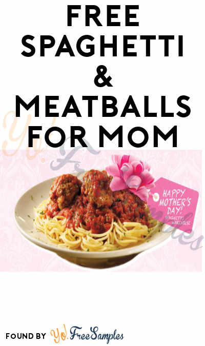 FREE Spaghetti & Meatballs for Mom from Spaghetti Warehouse (Purchase and Coupon Required)