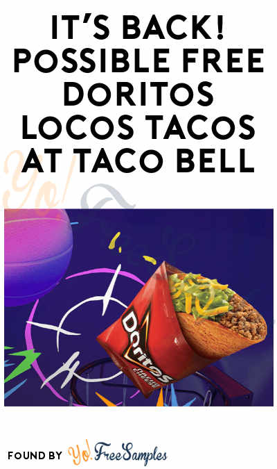 EXTENDED FOR TODAY! FREE Doritos Locos Tacos Online or App Only