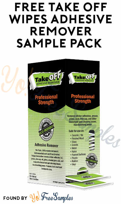 FREE Take Off Wipes Adhesive Remover Sample Pack