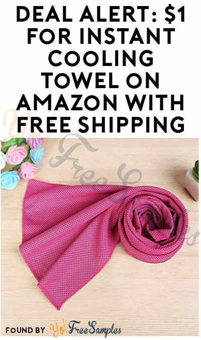 DEAL ALERT: $1 for Instant Cooling Towel on Amazon with FREE Shipping