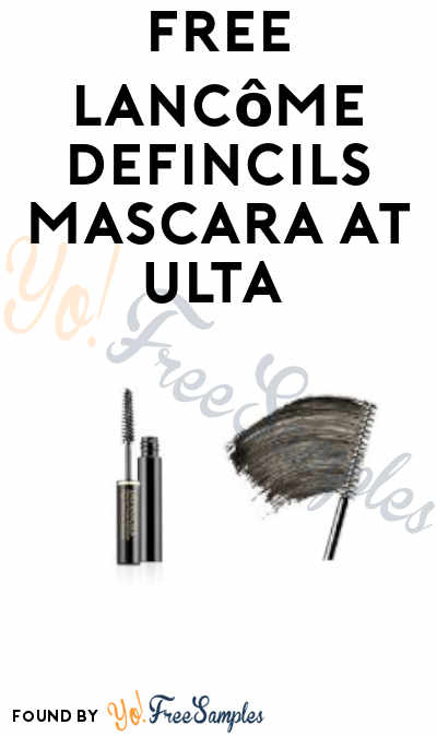 FREE Lancôme Defincils Mascara Sample at Ulta (In-Stores with Consultation)